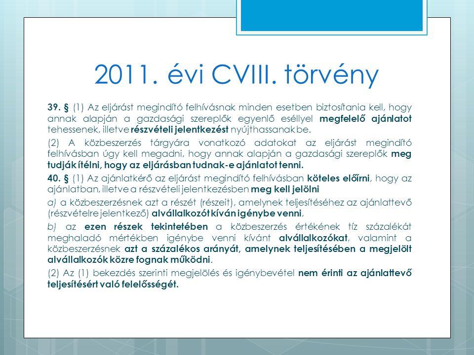 2011. évi CVIII. törvény 39.
