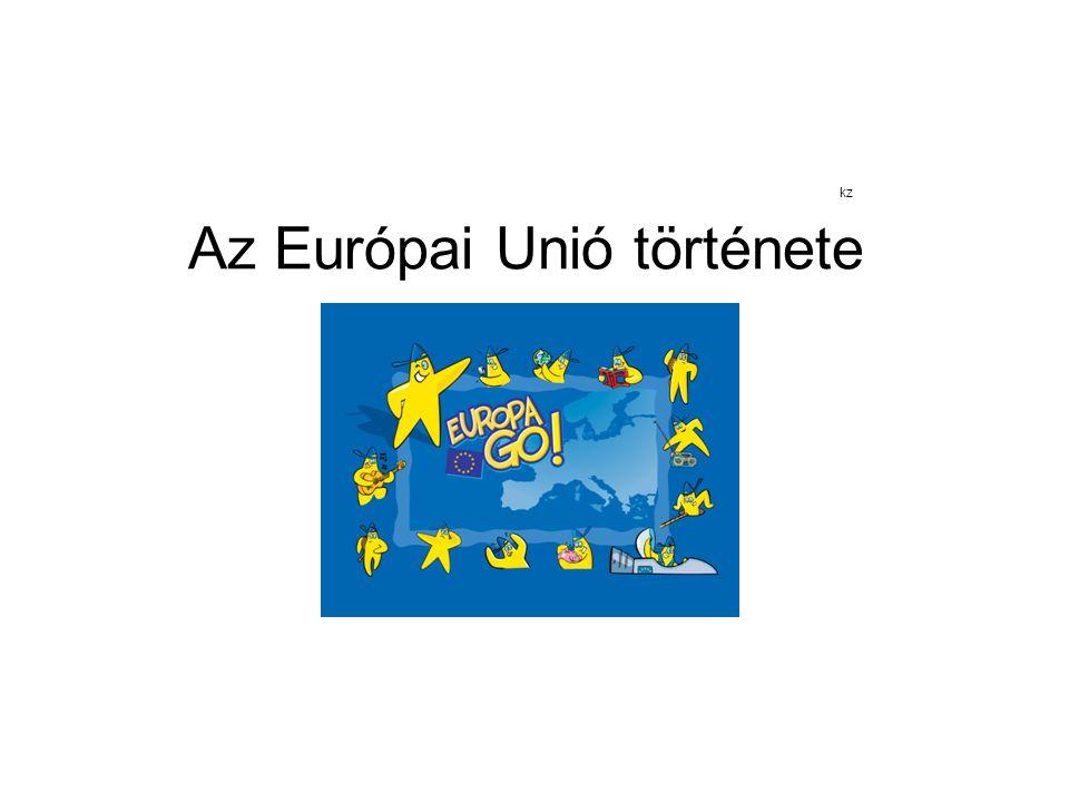 kz Az Európai Unió története