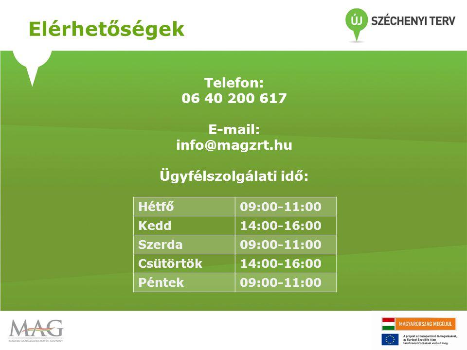 Telefon: 06 40 200 617 E-mail: info@magzrt.hu Ügyfélszolgálati idő: Elérhetőségek Hétfő09:00-11:00 Kedd14:00-16:00 Szerda09:00-11:00 Csütörtök14:00-16
