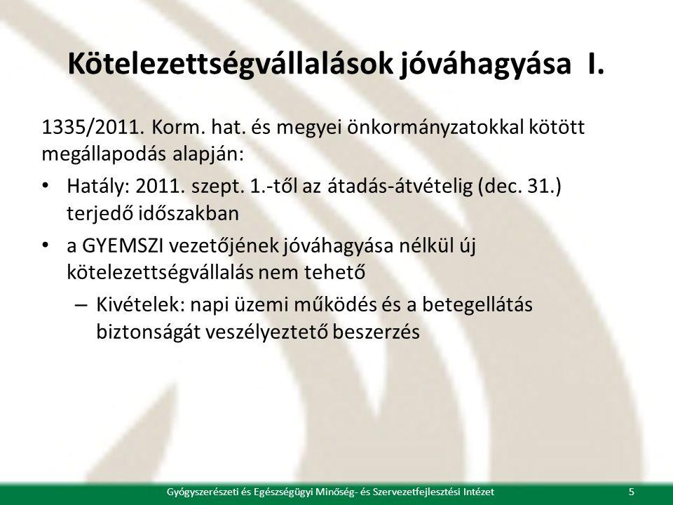 Kötelezettségvállalások jóváhagyása I. 1335/2011.
