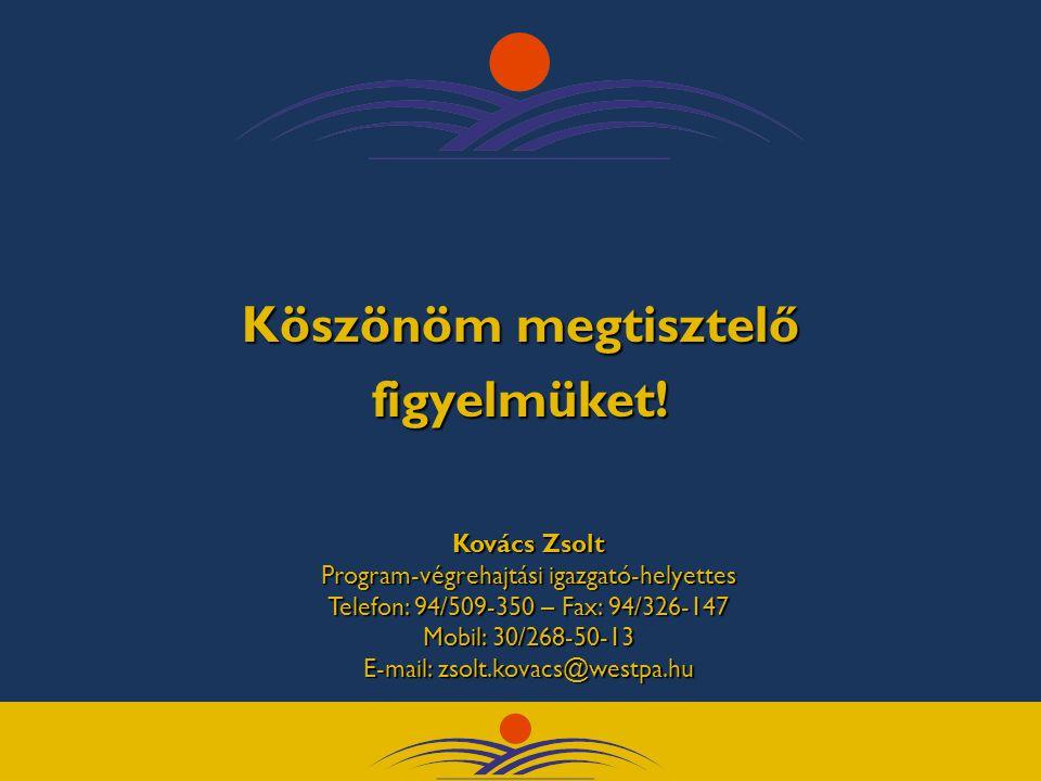 9400 Sopron, Csatkai E. u. 6. Tel.: 99/512-910 9700 Szombathely, Kőszegi u.