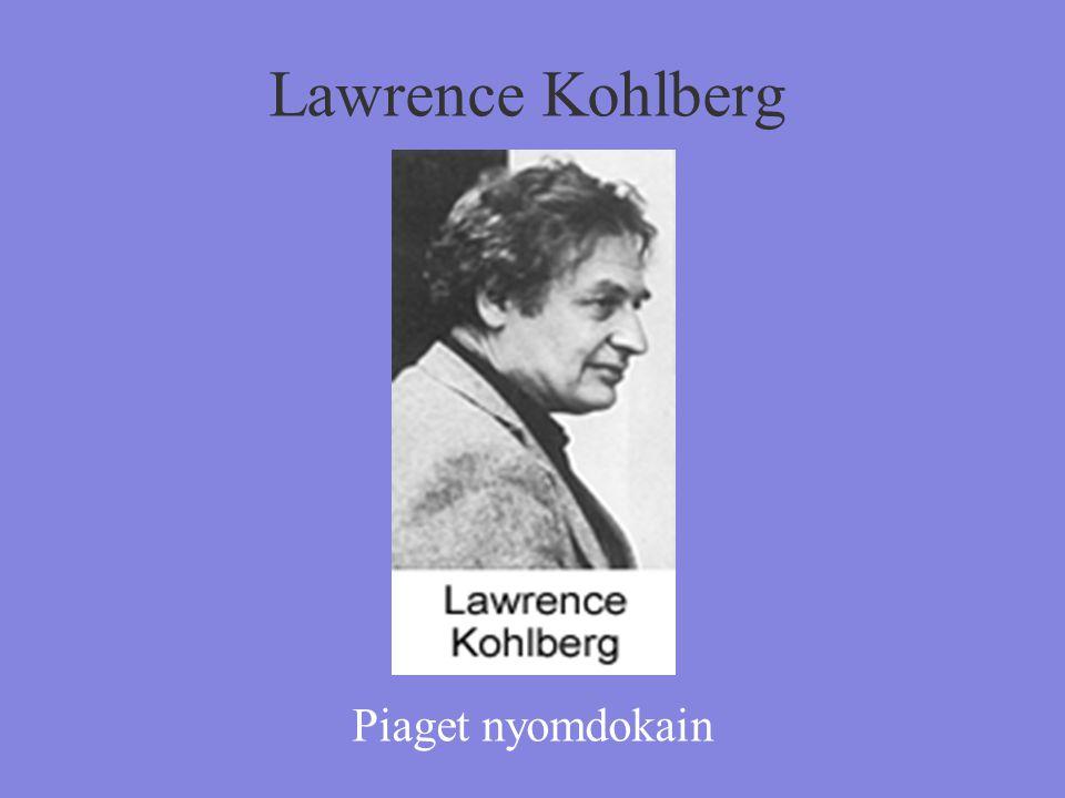 Lawrence Kohlberg Piaget nyomdokain