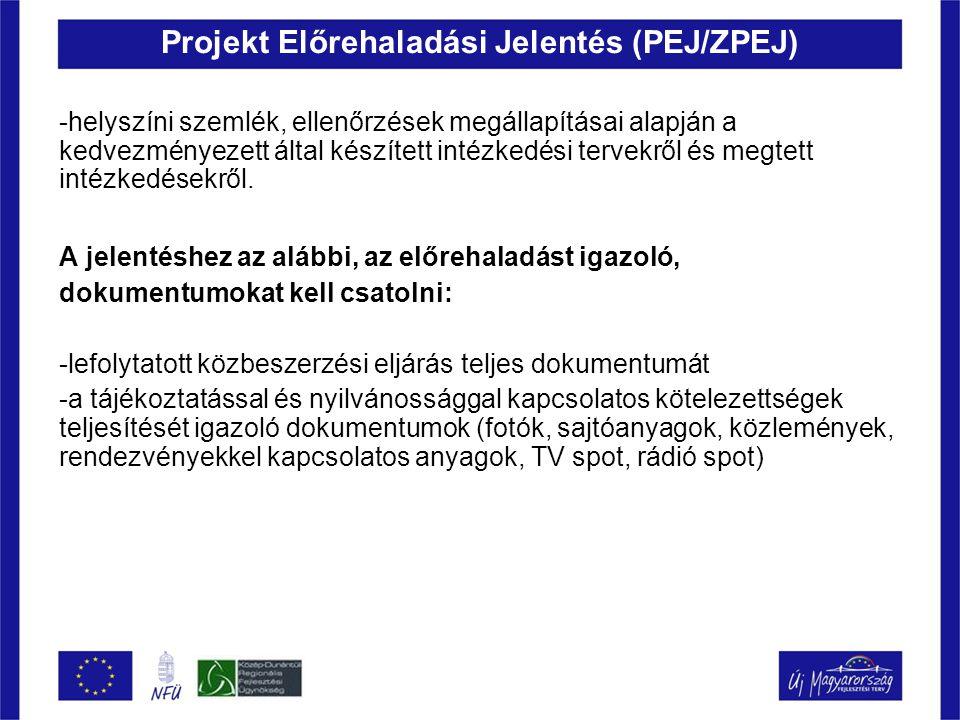 Projekt Előrehaladási Jelentés (PEJ/ZPEJ) -helyszíni szemlék, ellenőrzések megállapításai alapján a kedvezményezett által készített intézkedési tervek