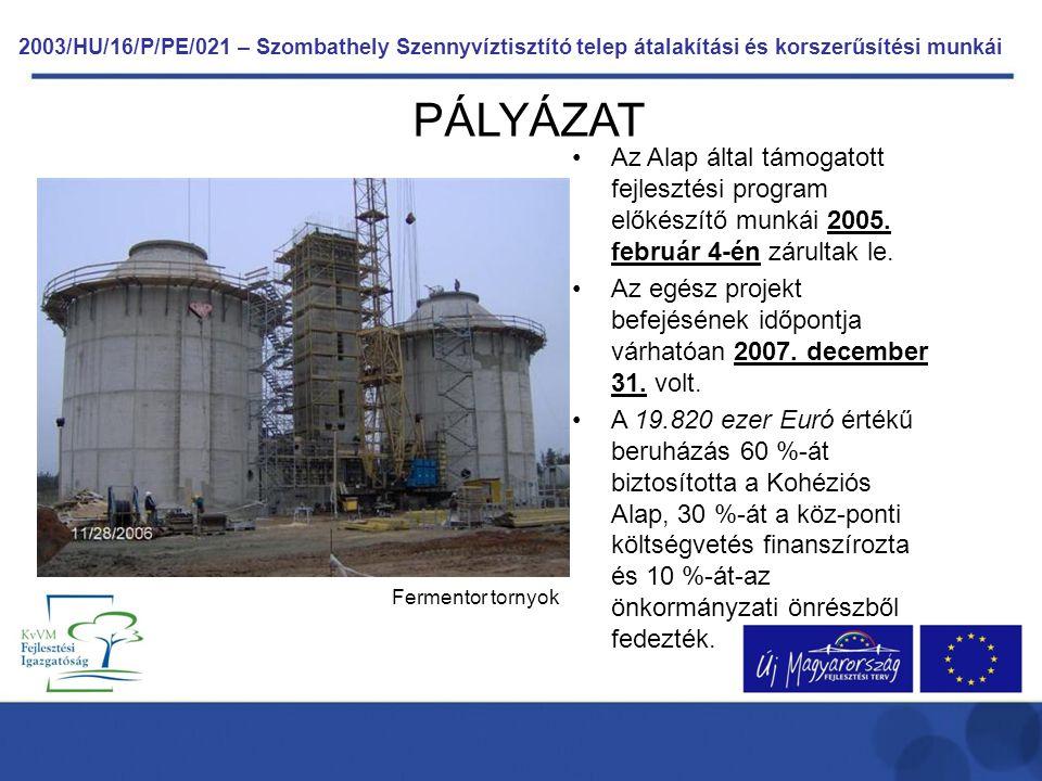 2003/HU/16/P/PE/021 – Szombathely Szennyvíztisztító telep átalakítási és korszerűsítési munkái Technológiai gépészettel kapcsolatosan elkészültek az alábbi létesítmények: csurgalékvíz átemelő, iszapsűrítő medencék, sűrített iszap feladó szivattyú akna, rothasztók és hőcserélő gépház, biogázsűrítő és kondenz leválasztó akna, gáztartály, fáklya, gázfogadó és mérőakna, fölösiszap átemelő, recirkulációs gépház, új rács és homokfogó, új szennyvízátemelő, iszapkezelő gépház, központi gépház, kőfogó és meglévő homokfogó, iparivíz átemelő.