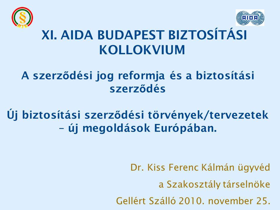 A szerz ő dési jog reformja és a biztosítási szerz ő dés Új biztosítási szerz ő dési törvények/tervezetek – új megoldások Európában.