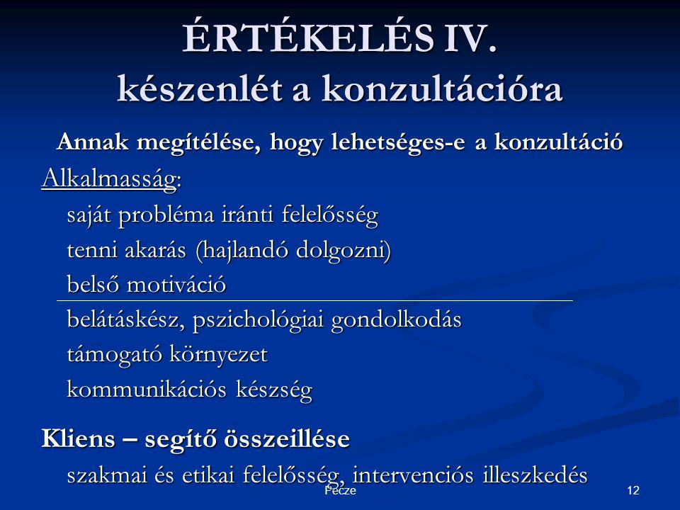 12Pecze ÉRTÉKELÉS IV.
