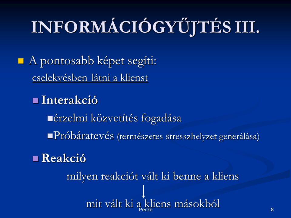8Pecze INFORMÁCIÓGYŰJTÉS III.