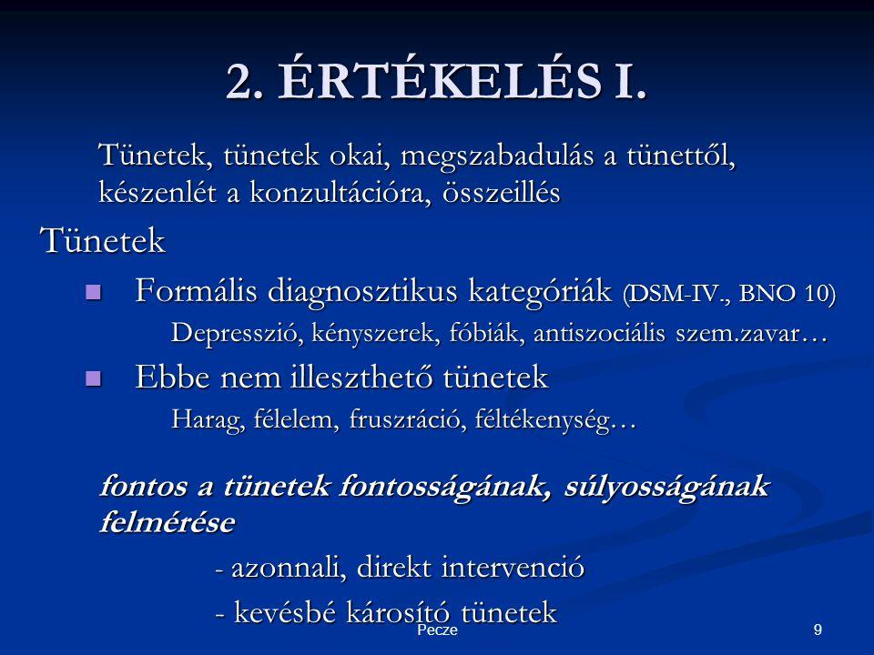 9Pecze 2. ÉRTÉKELÉS I.