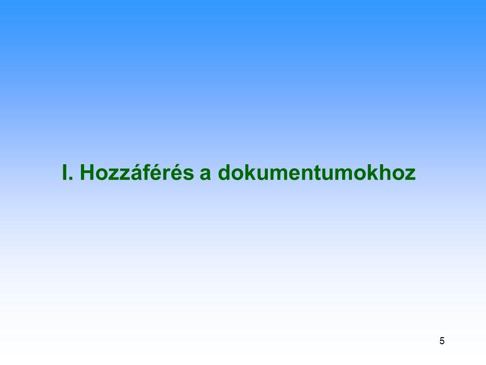 16 ST dokumentumok LIMITE jelzéssel (= szöveg nem hozzáférhető) nem hozzáférhető