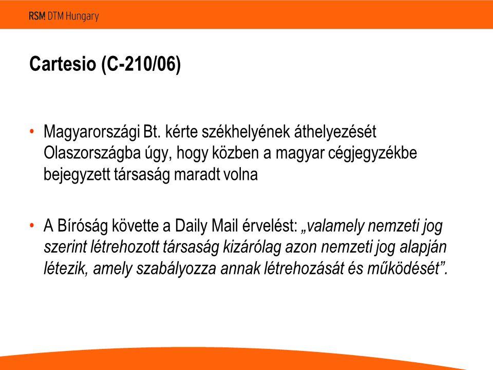 Cartesio (C ‑ 210/06) •Magyarországi Bt.
