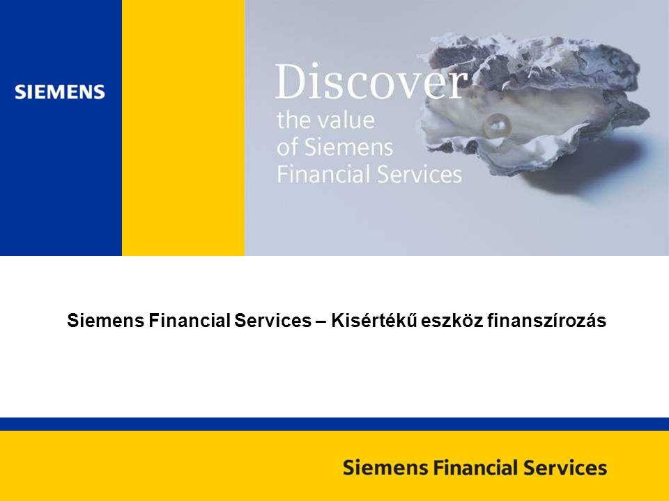 Siemens Financial Services – Kisértékű eszköz finanszírozás