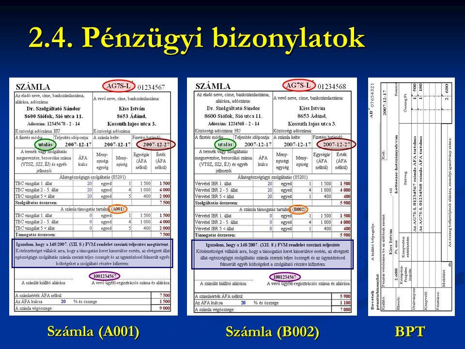 Számla (A001) Számla (B002) BPT