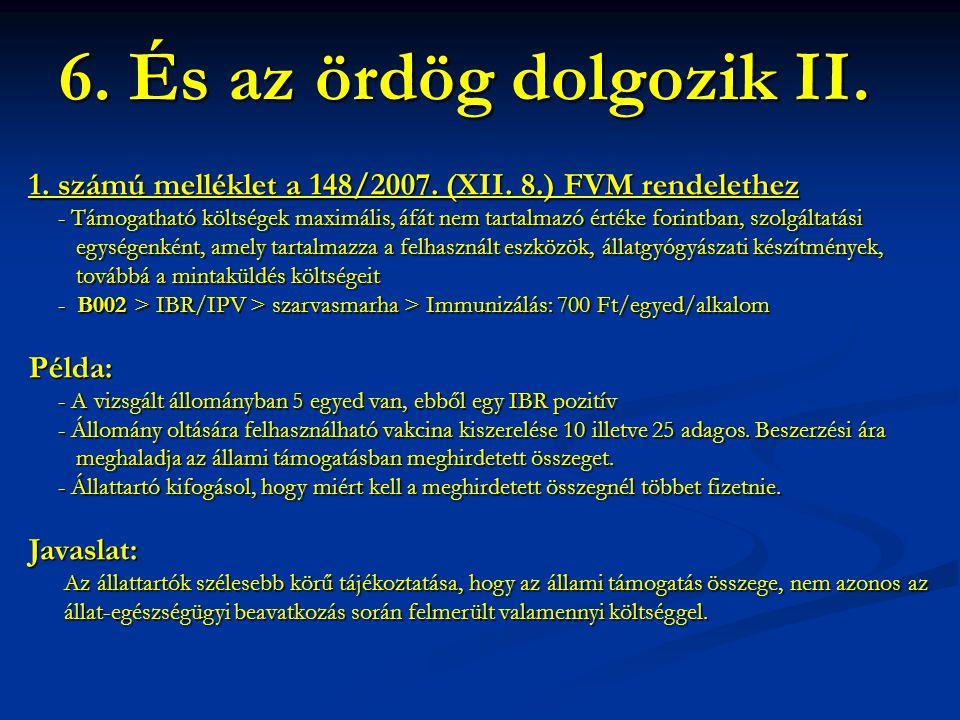 1. számú melléklet a 148/2007. (XII. 8.) FVM rendelethez - Támogatható költségek maximális, áfát nem tartalmazó értéke forintban, szolgáltatási - Támo