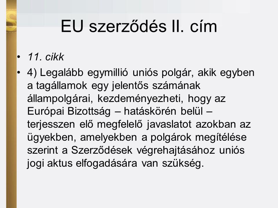 EU szerződés II. cím •11.