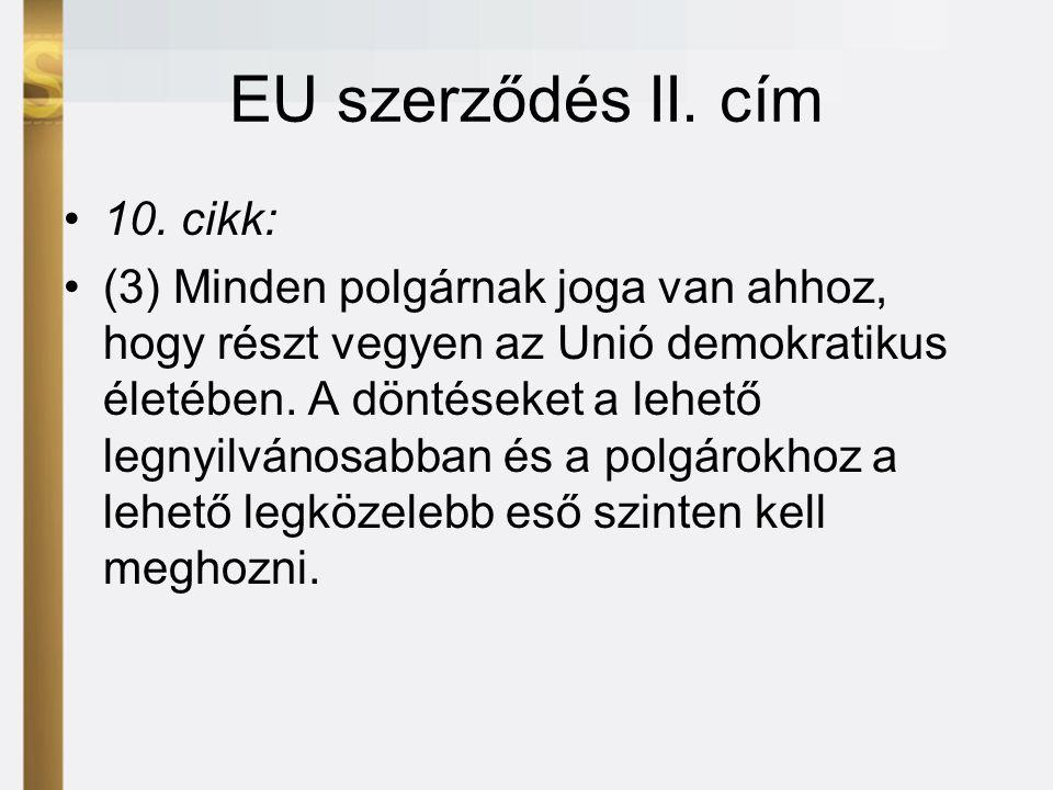 EU szerződés II. cím •10.