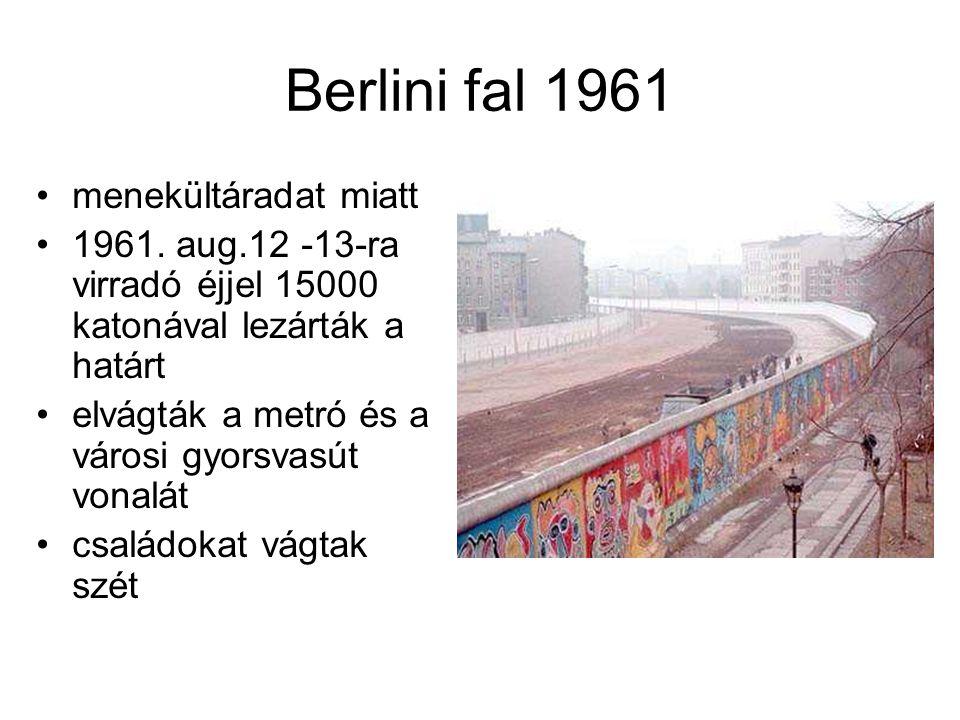 Berlini fal 1961 •menekültáradat miatt •1961.