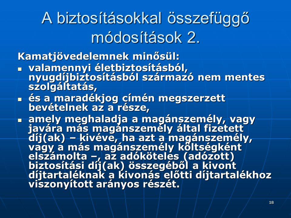 18 A biztosításokkal összefüggő módosítások 2.