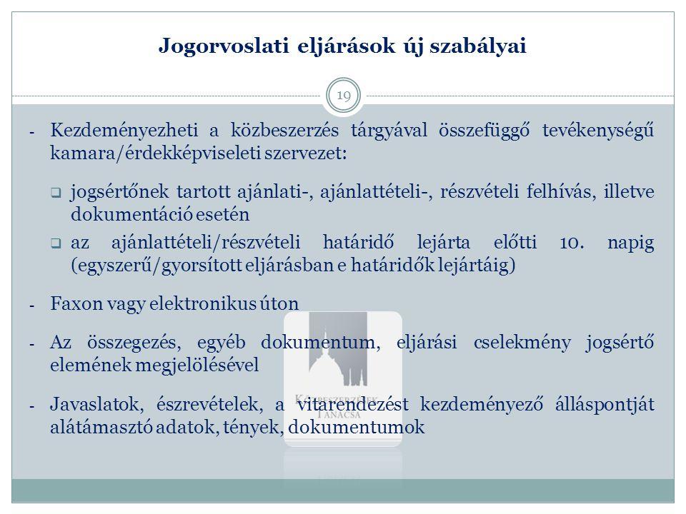 Jogorvoslati eljárások új szabályai - Kezdeményezheti a közbeszerzés tárgyával összefüggő tevékenységű kamara/érdekképviseleti szervezet:  jogsértőne