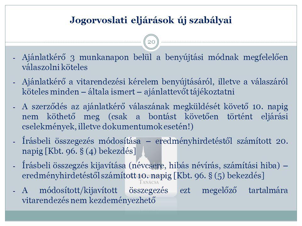 Jogorvoslati eljárások új szabályai - Ajánlatkérő 3 munkanapon belül a benyújtási módnak megfelelően válaszolni köteles - Ajánlatkérő a vitarendezési