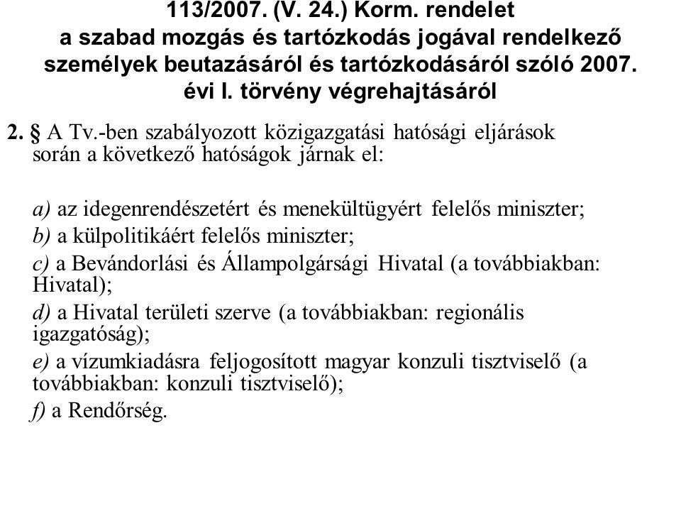 113/2007.(V. 24.) Korm.
