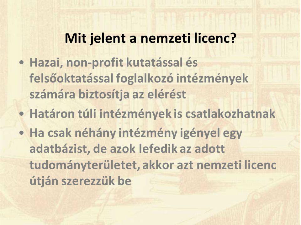 Mit jelent a nemzeti licenc.