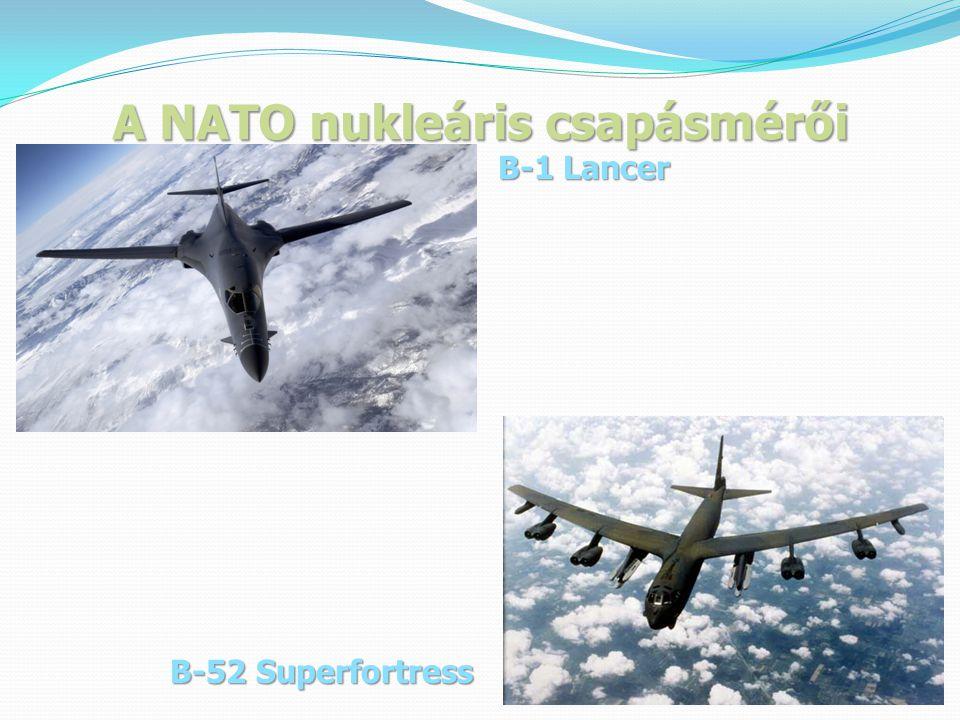 A NATO nukleáris csapásmérői B-1 Lancer B-52 Superfortress