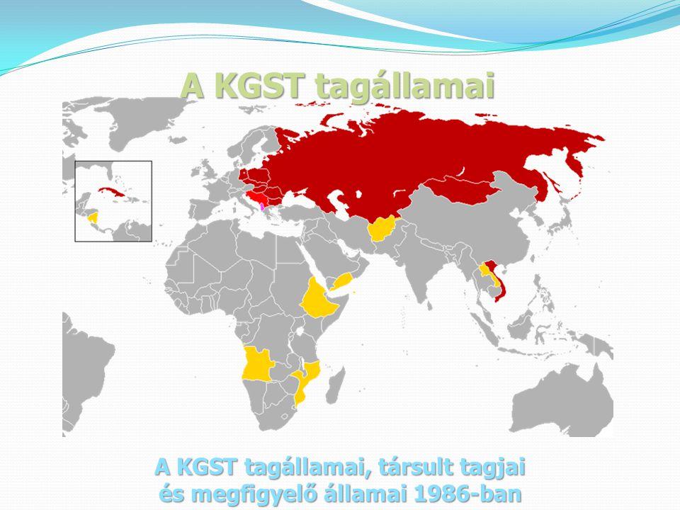 A KGST tagállamai A KGST tagállamai, társult tagjai és megfigyelő államai 1986-ban