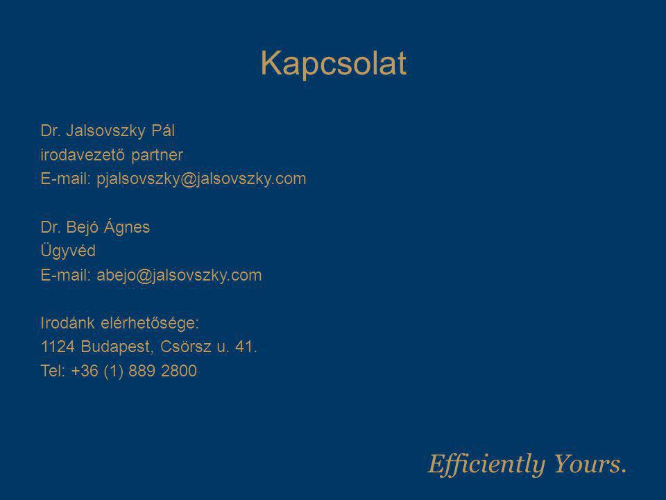 Kapcsolat Dr. Jalsovszky Pál irodavezető partner E-mail: pjalsovszky@jalsovszky.com Dr. Bejó Ágnes Ügyvéd E-mail: abejo@jalsovszky.com Irodánk elérhet