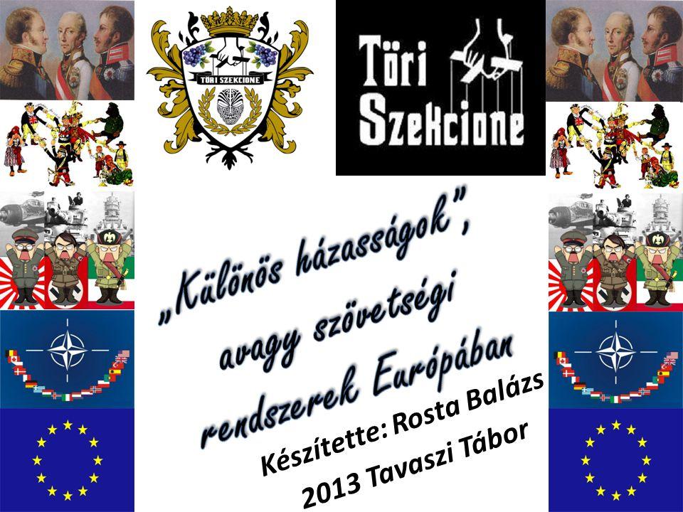 Orosz- ország Német- ország Ausztria- Magyar- ország 3 császár szövetsége 1873;1881 Viszontbiztosítási szerződés (1887) Olasz- ország Hármas szövetség 1882 Nagy- Britannia Francia- ország Gyarmati egyez.