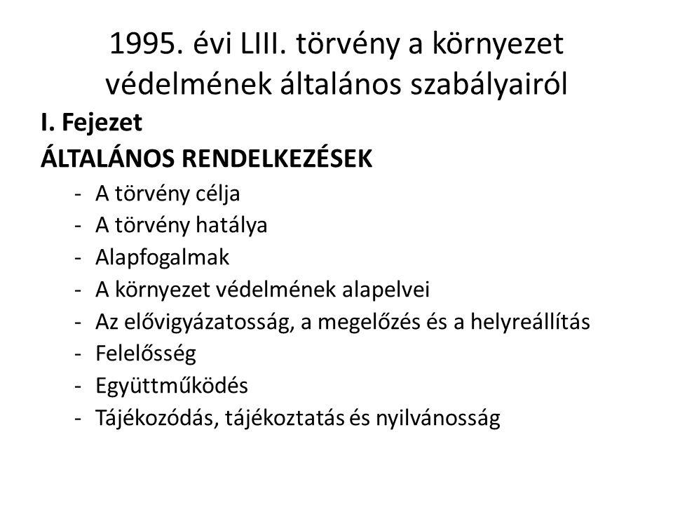 1995.évi LIII. törvény a környezet védelmének általános szabályairól I.