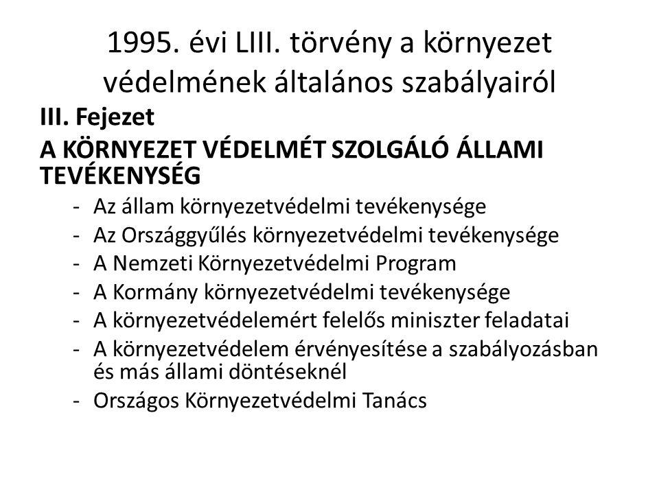 1995.évi LIII. törvény a környezet védelmének általános szabályairól III.