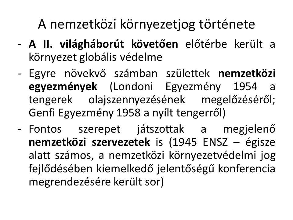 A nemzetközi környezetjog története -A II.