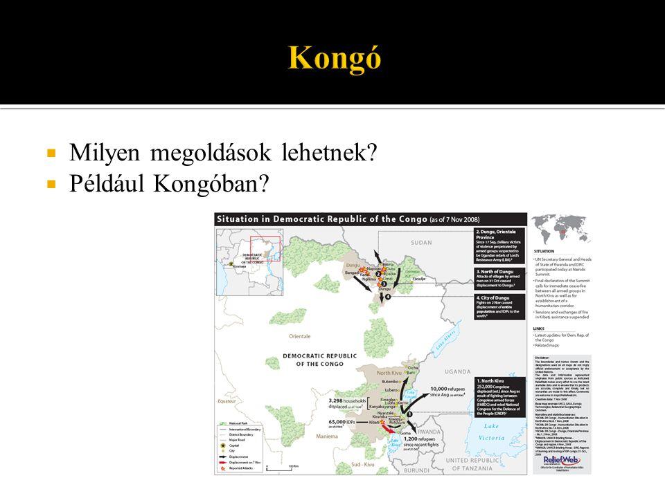  Milyen megoldások lehetnek  Például Kongóban