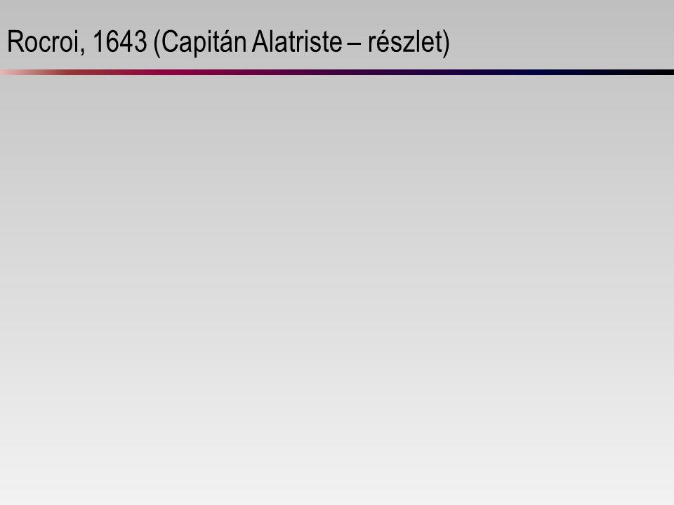 Rocroi, 1643 (Capitán Alatriste – részlet)