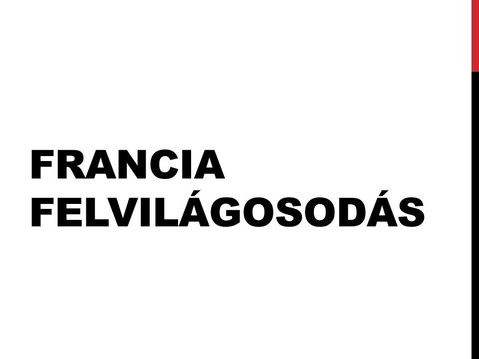 FRANCIA FELVILÁGOSODÁS