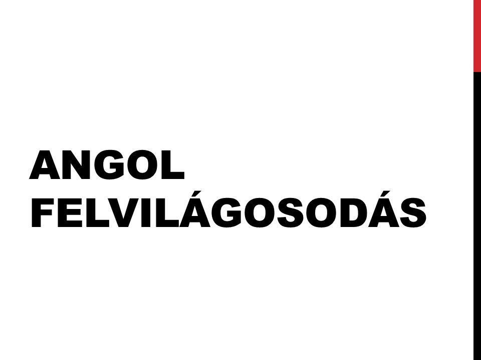 ANGOL FELVILÁGOSODÁS