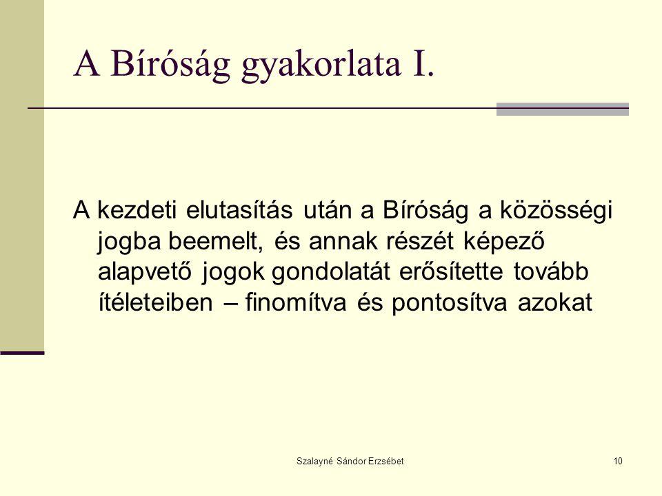 Szalayné Sándor Erzsébet10 A Bíróság gyakorlata I.