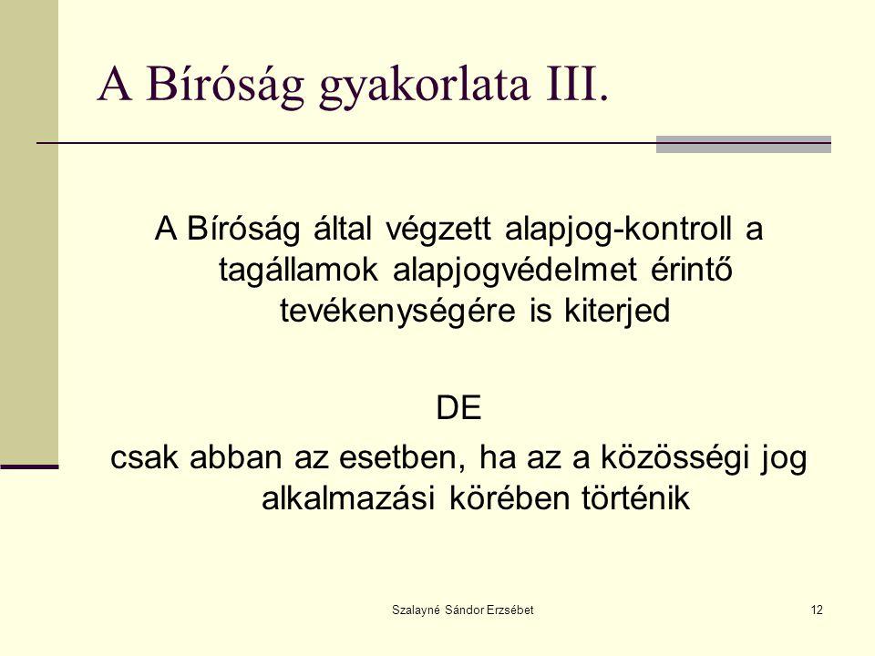 Szalayné Sándor Erzsébet12 A Bíróság gyakorlata III.
