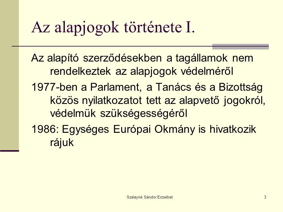 Szalayné Sándor Erzsébet3 Az alapjogok története I.
