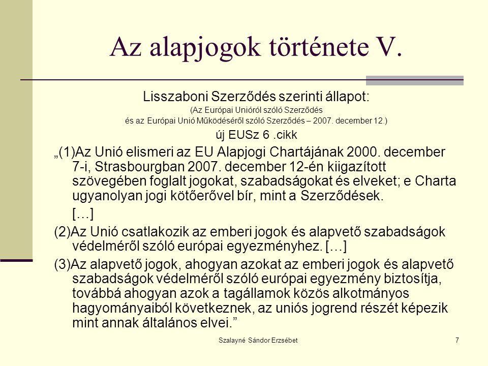 Szalayné Sándor Erzsébet28 Általános rendelkezések 1.