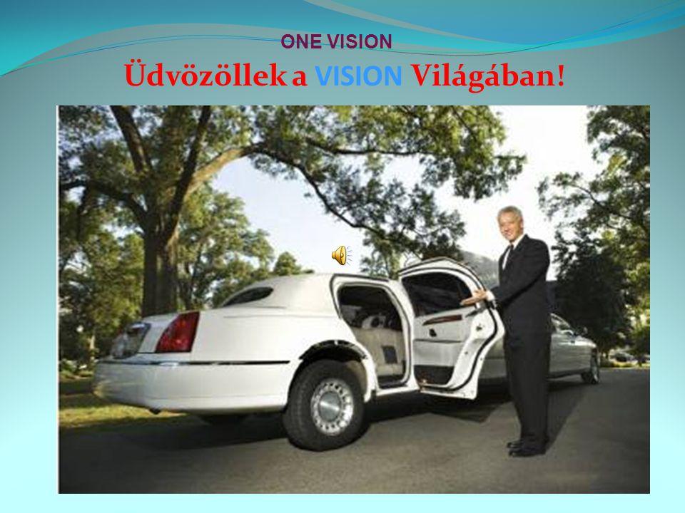 Üdvözöllek a VISION Világában! ONE VISION