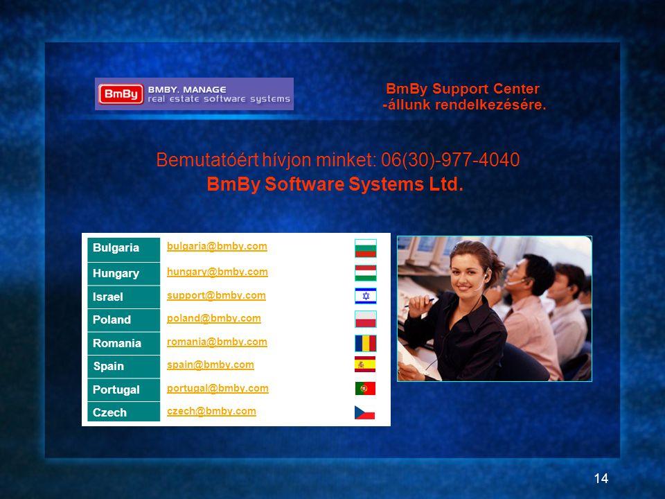 14 bulgaria@bmby.com Bulgaria hungary@bmby.com Hungary support@bmby.com Israel poland@bmby.com Poland romania@bmby.com Romania spain@bmby.com Spain po