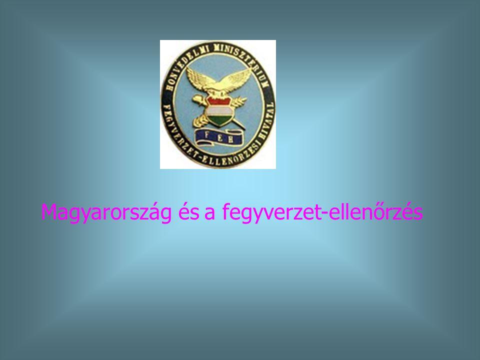Magyarország és a fegyverzet-ellenőrzés