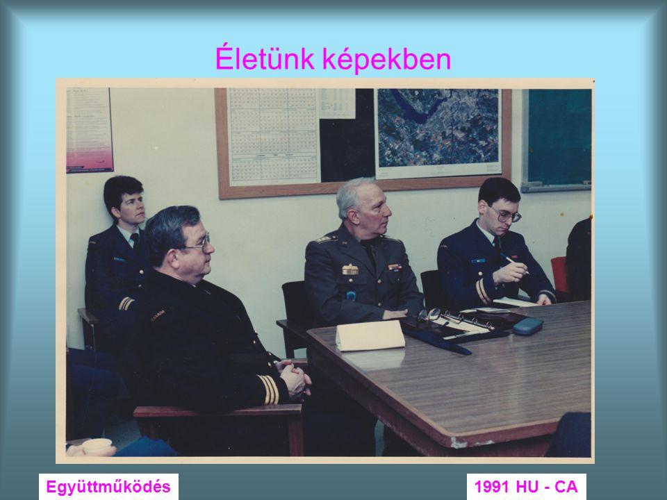 Életünk képekben Együttműködés1991 HU - CA