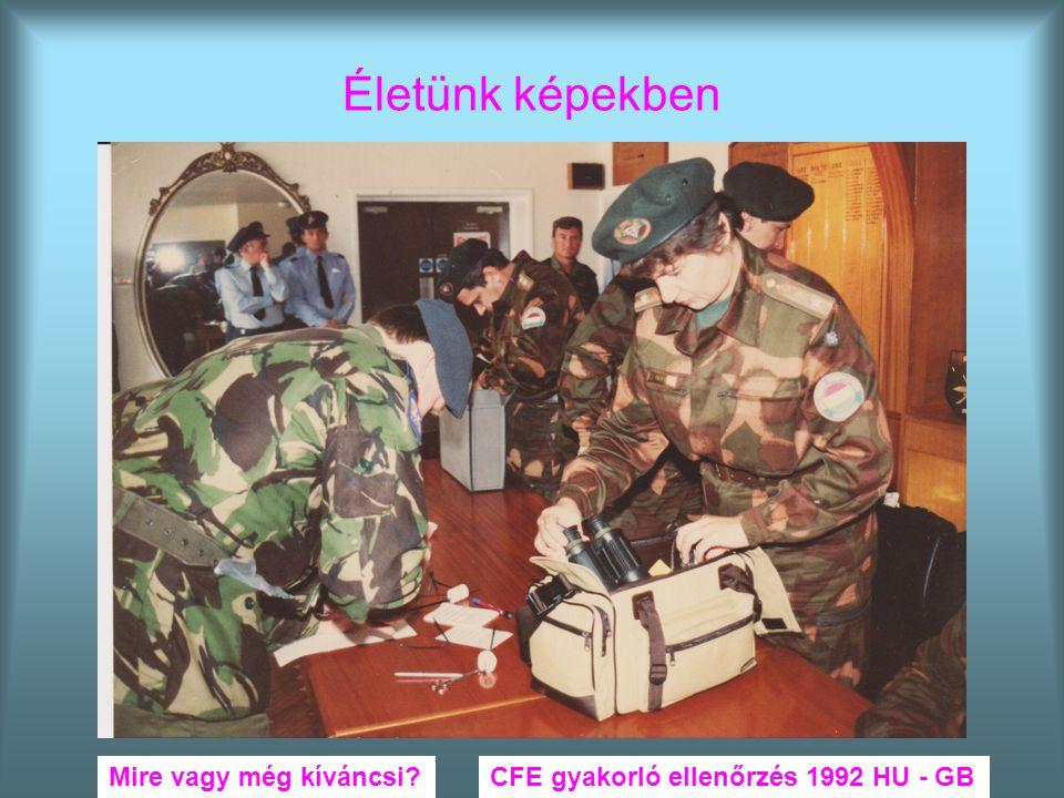 Életünk képekben CFE gyakorló ellenőrzés 1992 HU - GBMire vagy még kíváncsi?