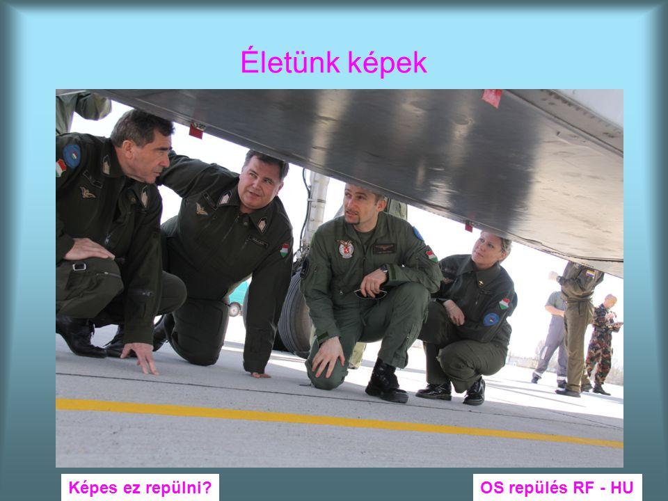 Életünk képek OS repülés RF - HUKépes ez repülni?