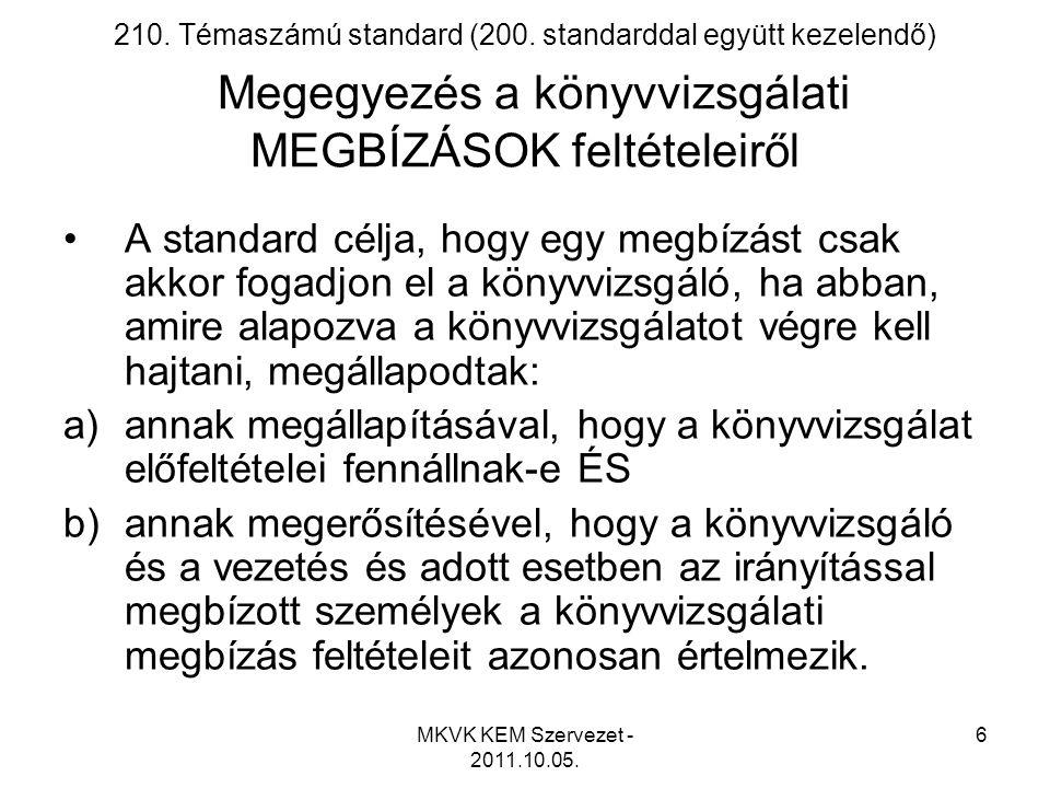 MKVK KEM Szervezet - 2011.10.05.7 Megbízás formája •Könyvvizsgálói megbízó levél – minta 1.