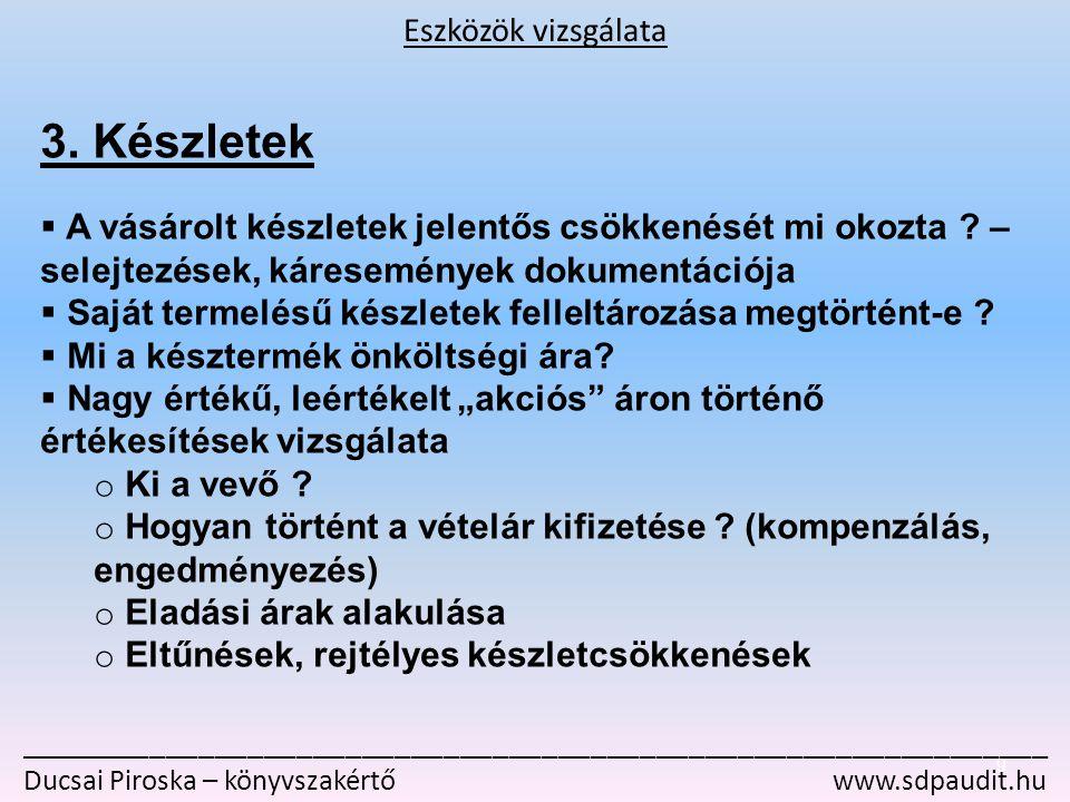 _______________________________________________________________ Ducsai Piroska – könyvszakértő www.sdpaudit.hu 4.