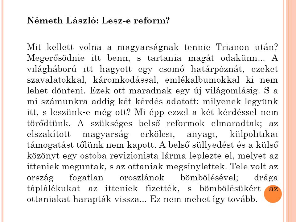 Németh László: Lesz-e reform.Mit kellett volna a magyarságnak tennie Trianon után.