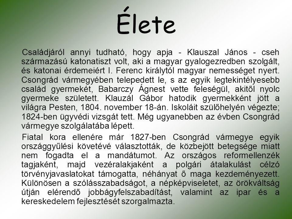 Élete Családjáról annyi tudható, hogy apja - Klauszal János - cseh származású katonatiszt volt, aki a magyar gyalogezredben szolgált, és katonai érdem